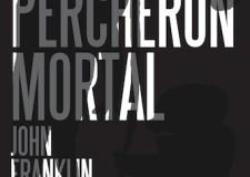 El Percheron Mortal portada